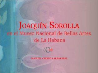 Joaquín Sorolla en el Museo Nacional de Bellas Artes de La Habana